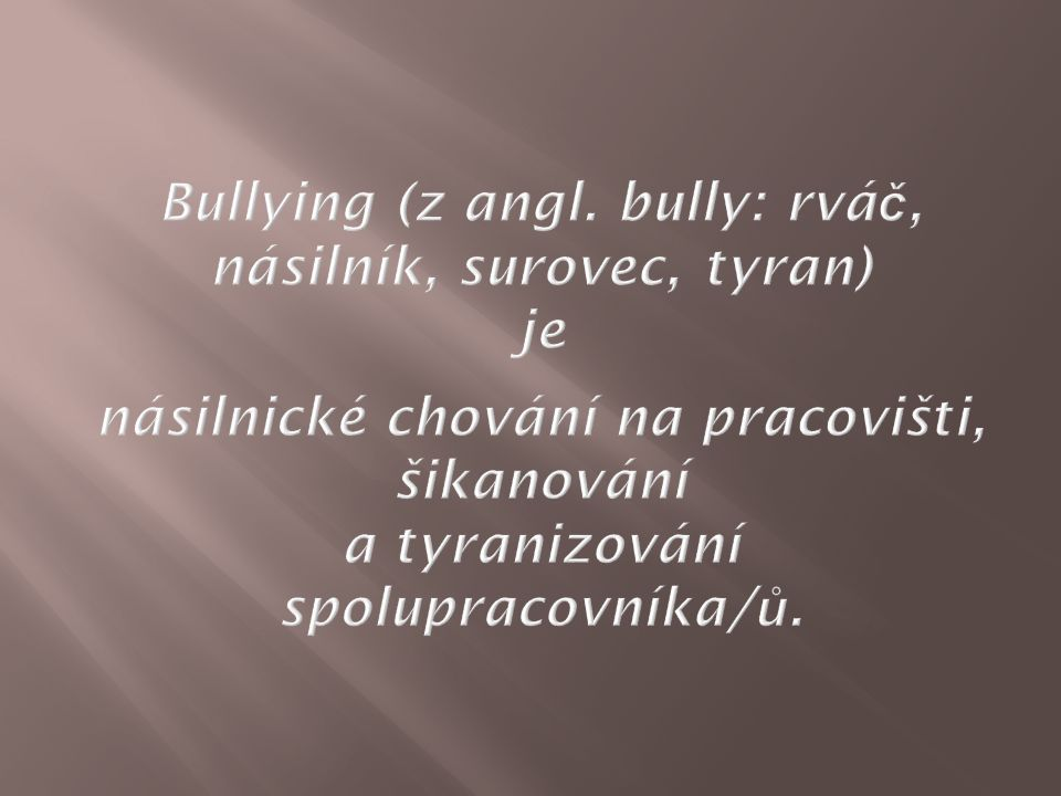 Bullying (z angl.