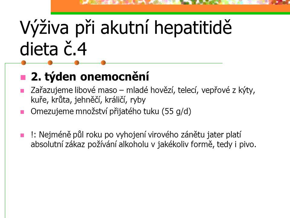 Výživa při akutní hepatitidě dieta č.4