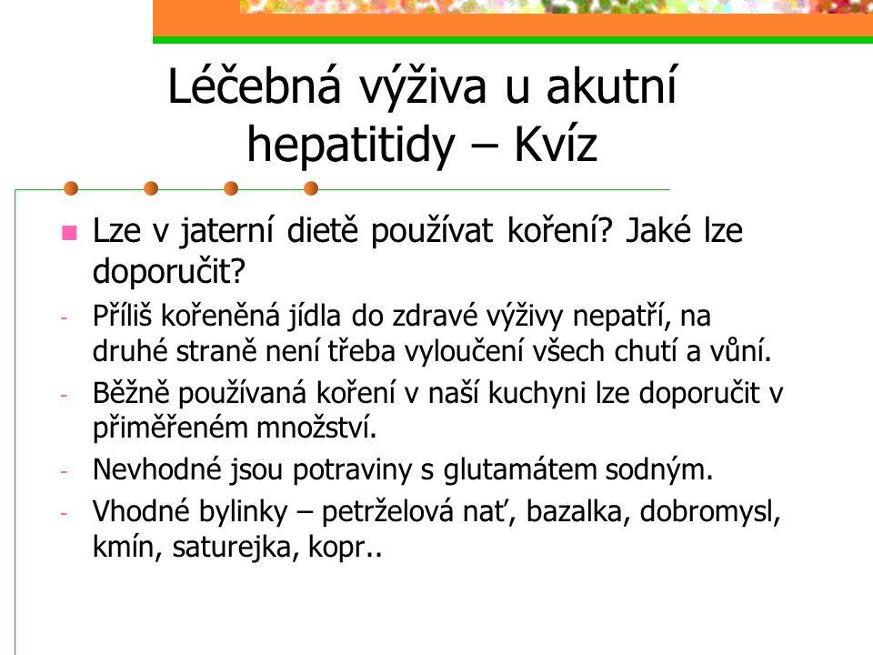 Léčebná výživa u akutní hepatitidy – Kvíz