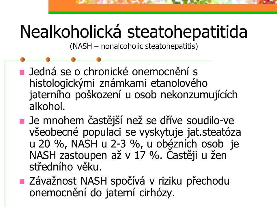Nealkoholická steatohepatitida (NASH – nonalcoholic steatohepatitis)