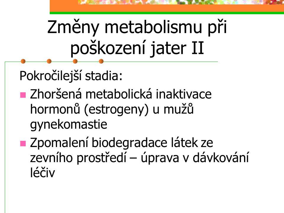 Změny metabolismu při poškození jater II