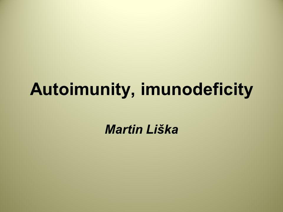 Autoimunity, imunodeficity