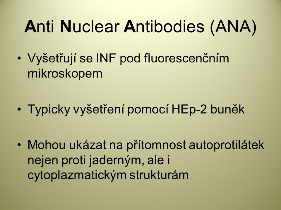 Anti Nuclear Antibodies (ANA)