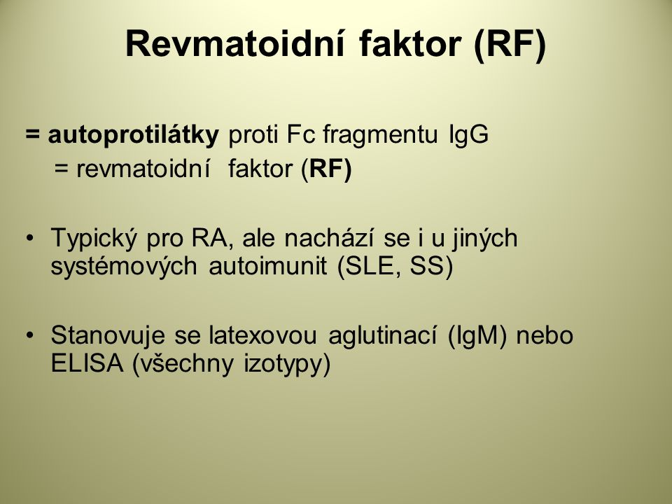 Revmatoidní faktor (RF)