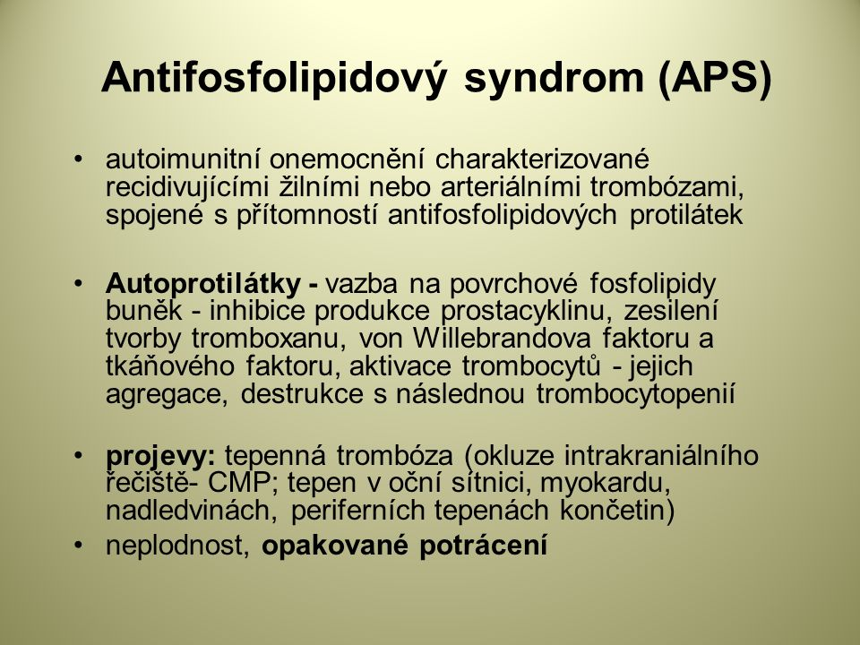 Antifosfolipidový syndrom (APS)