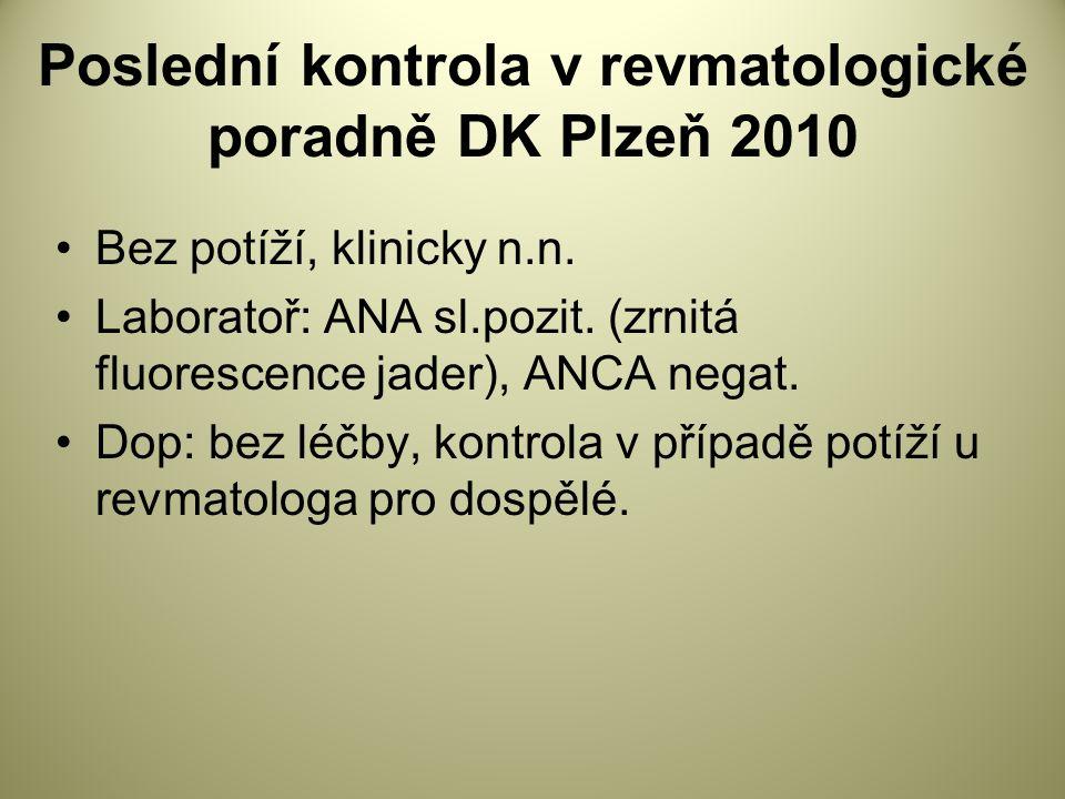 Poslední kontrola v revmatologické poradně DK Plzeň 2010