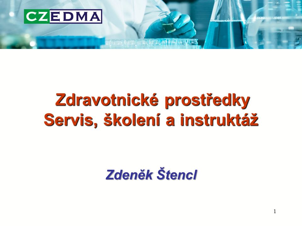 Zdravotnické prostředky Servis, školení a instruktáž