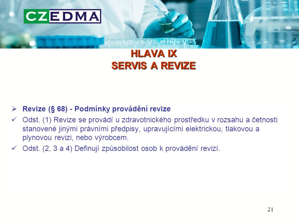 HLAVA IX SERVIS A REVIZE