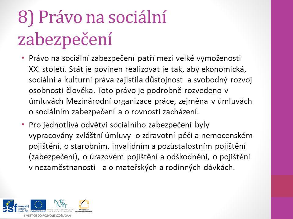 8) Právo na sociální zabezpečení