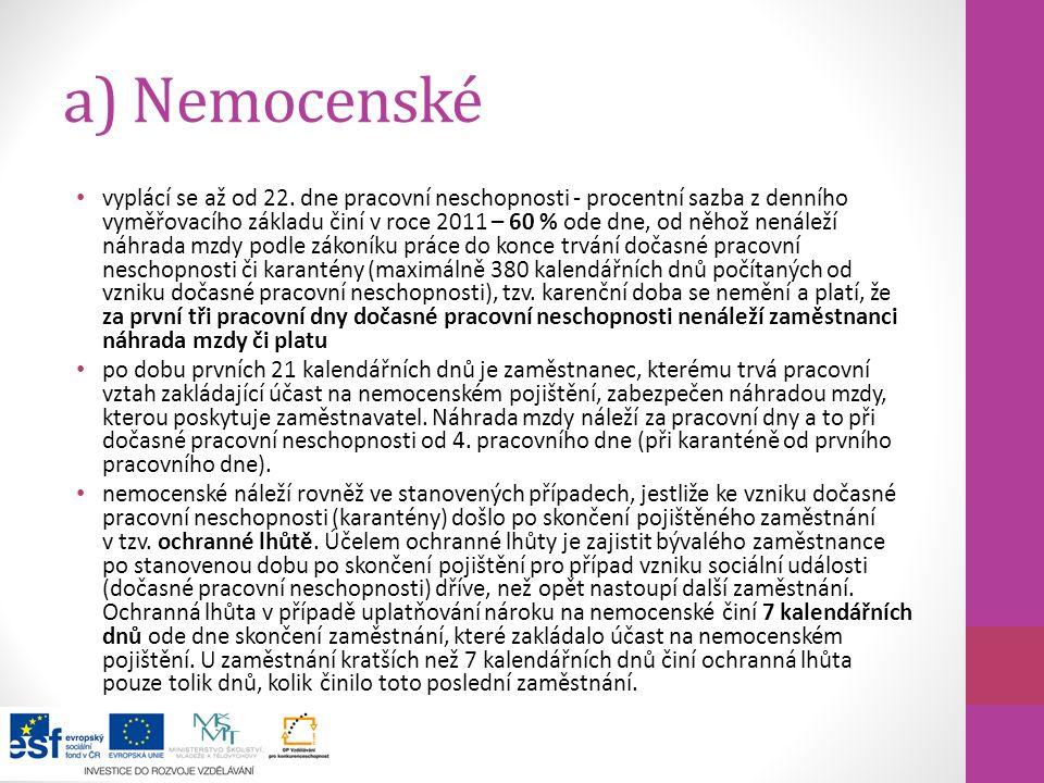 a) Nemocenské