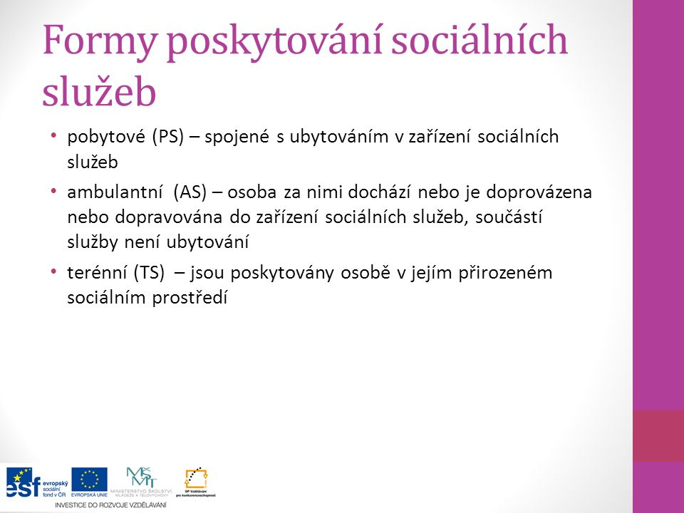 Formy poskytování sociálních služeb