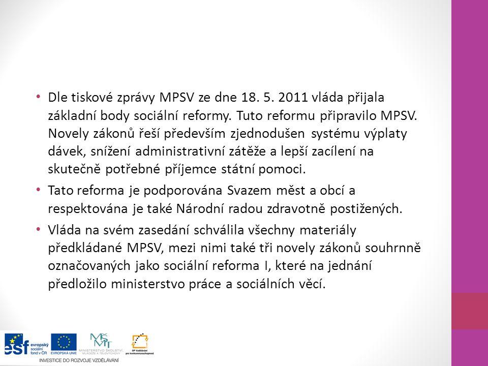 Dle tiskové zprávy MPSV ze dne 18. 5