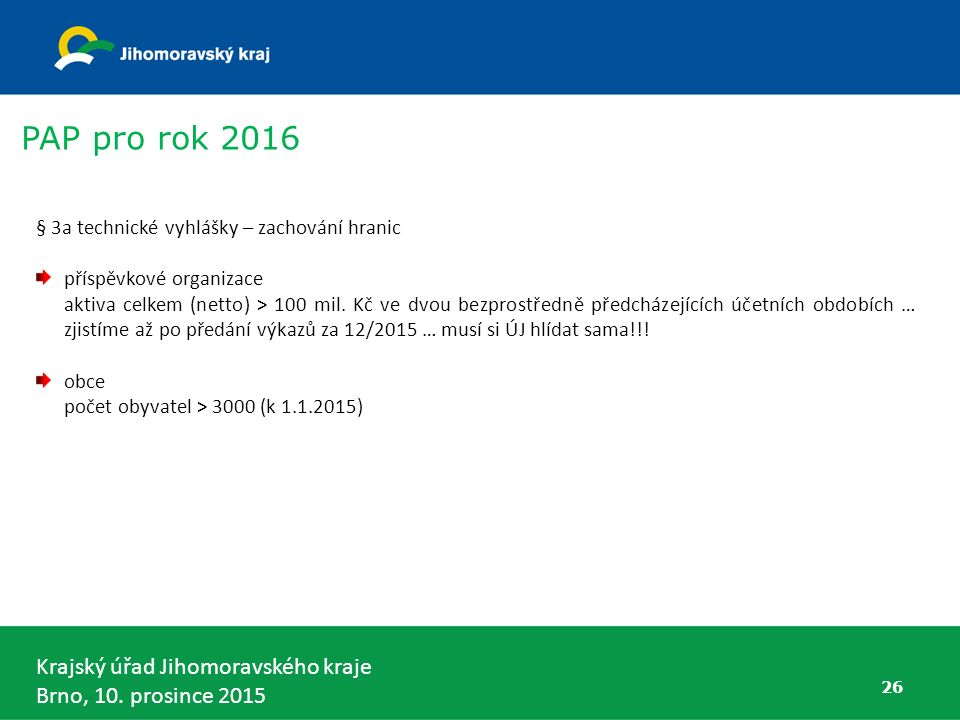 PAP pro rok 2016 § 3a technické vyhlášky – zachování hranic