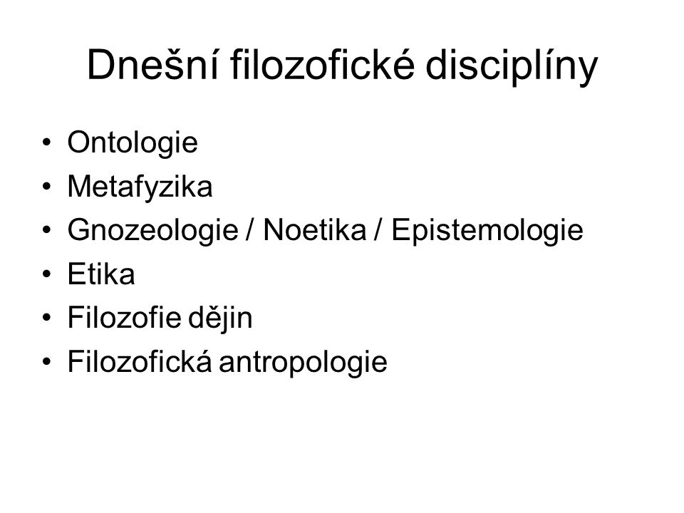 Dnešní filozofické disciplíny
