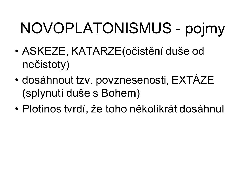 NOVOPLATONISMUS - pojmy