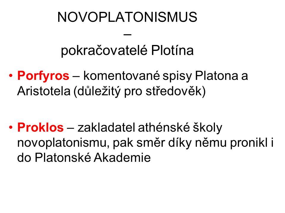 NOVOPLATONISMUS – pokračovatelé Plotína