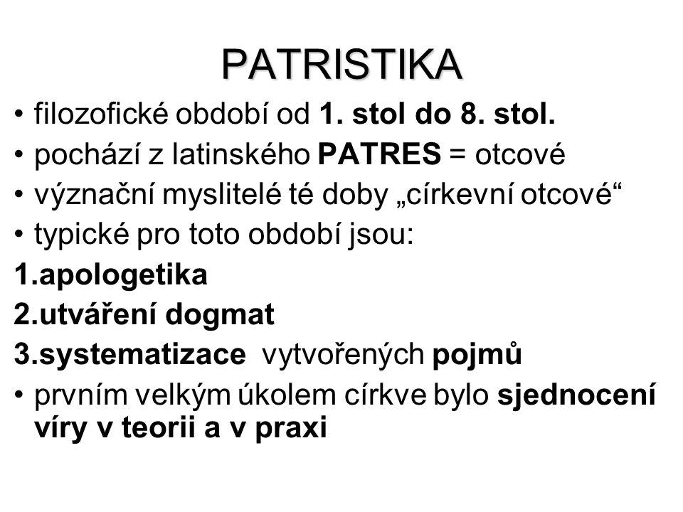 PATRISTIKA filozofické období od 1. stol do 8. stol.