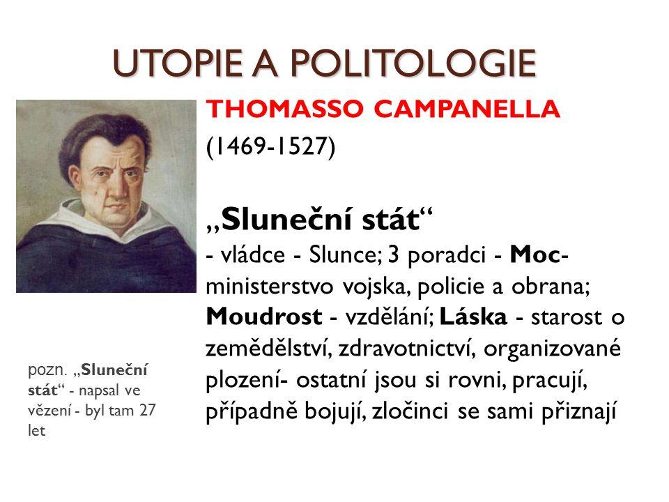 UTOPIE A POLITOLOGIE THOMASSO CAMPANELLA (1469-1527)