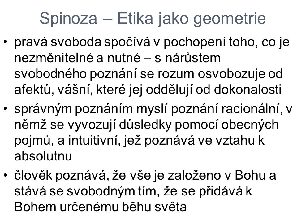 Spinoza – Etika jako geometrie
