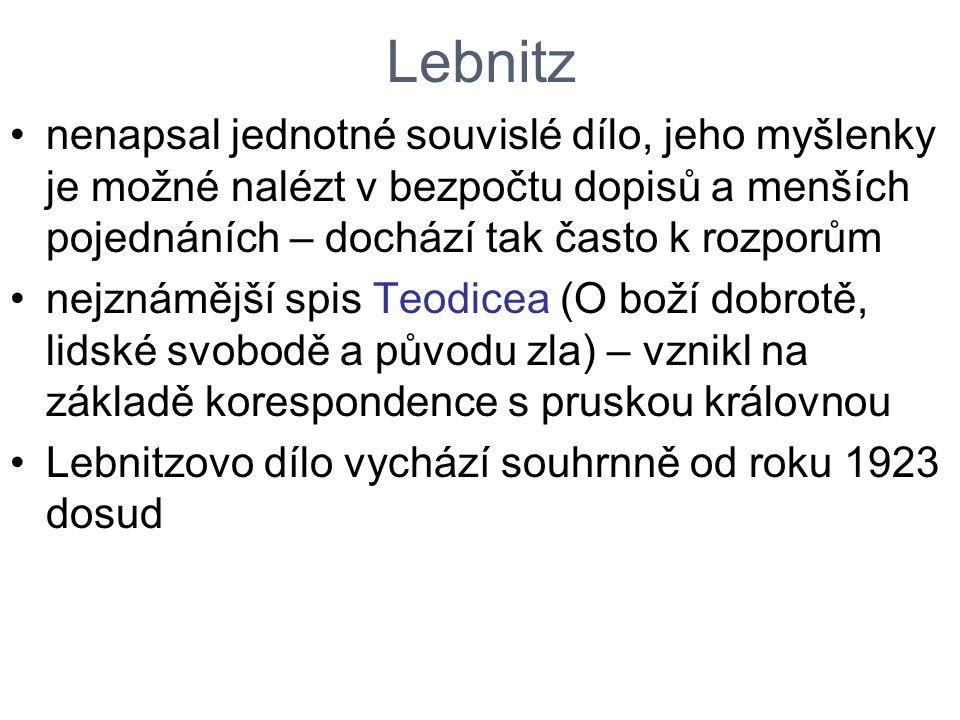 Lebnitz nenapsal jednotné souvislé dílo, jeho myšlenky je možné nalézt v bezpočtu dopisů a menších pojednáních – dochází tak často k rozporům.