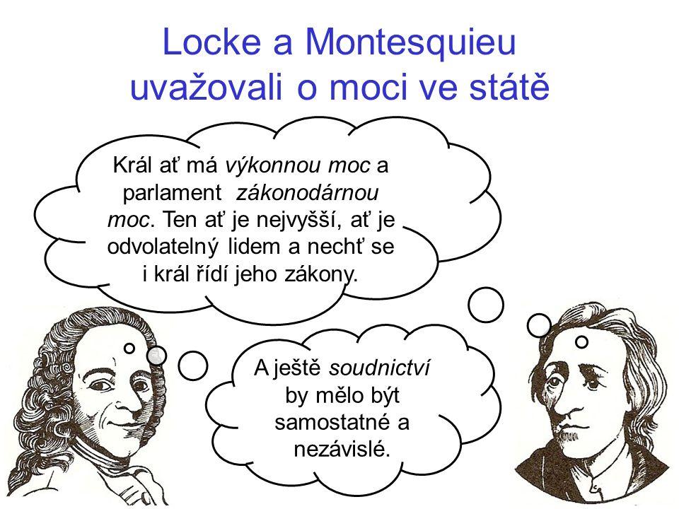 Locke a Montesquieu uvažovali o moci ve státě
