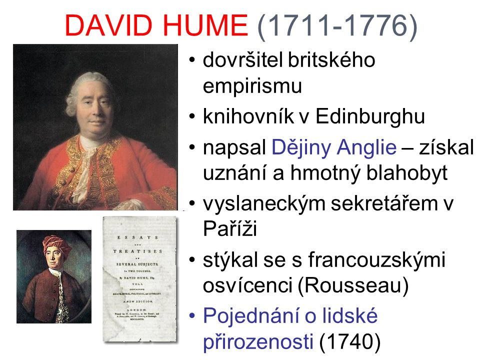 DAVID HUME (1711-1776) dovršitel britského empirismu