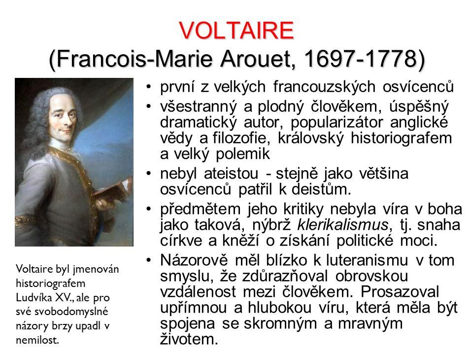 VOLTAIRE (Francois-Marie Arouet, 1697-1778)