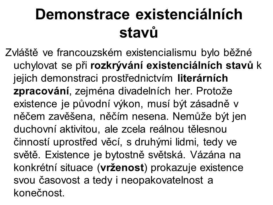 Demonstrace existenciálních stavů
