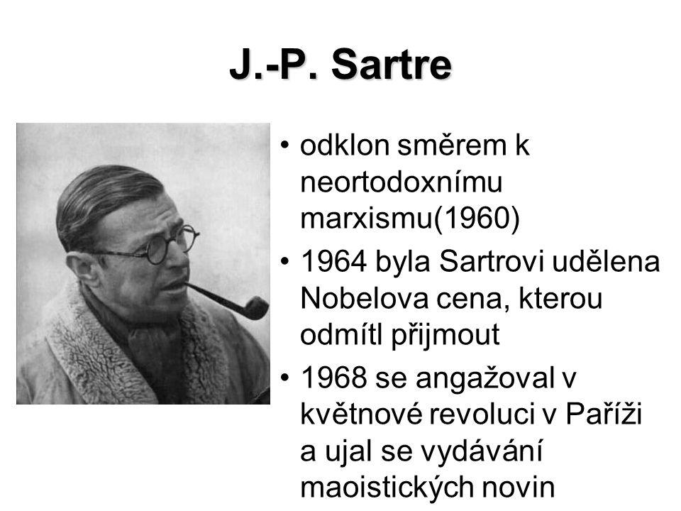 J.-P. Sartre odklon směrem k neortodoxnímu marxismu(1960)