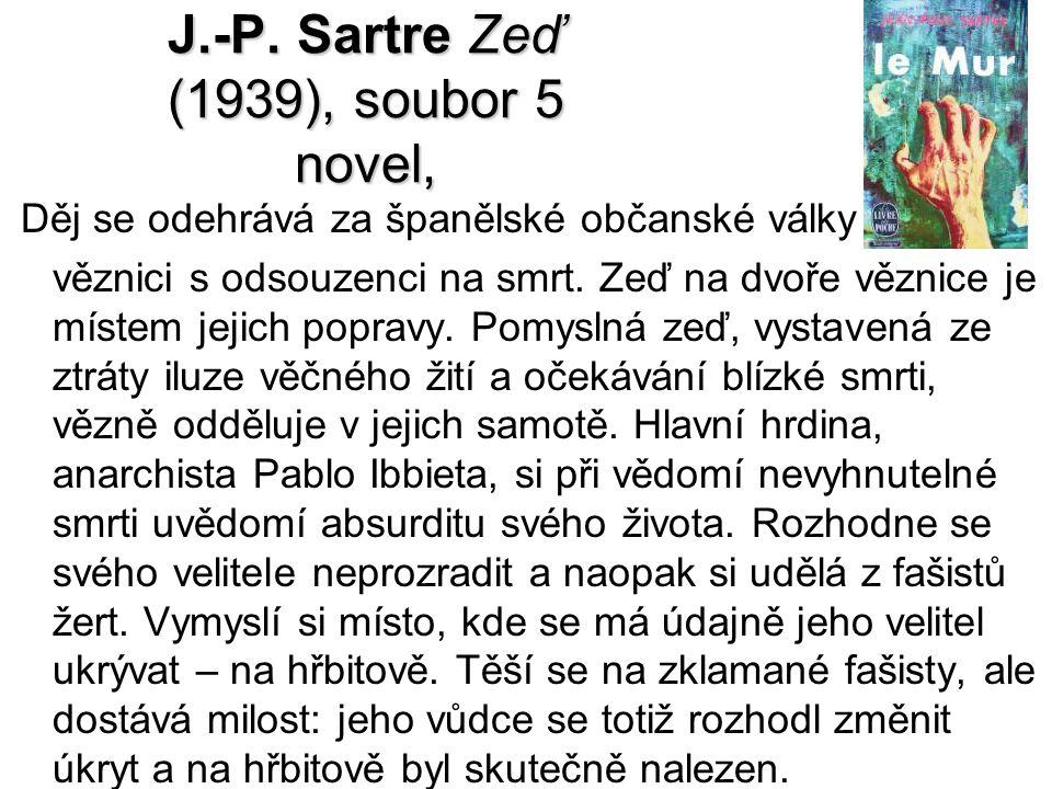 J.-P. Sartre Zeď (1939), soubor 5 novel,