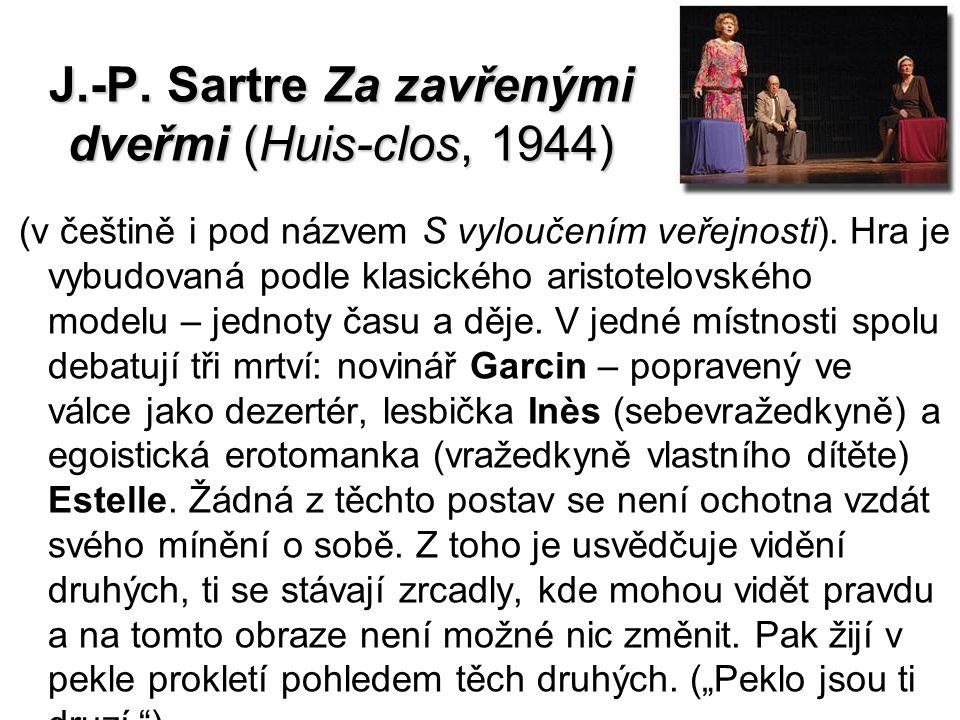 J.-P. Sartre Za zavřenými dveřmi (Huis-clos, 1944)
