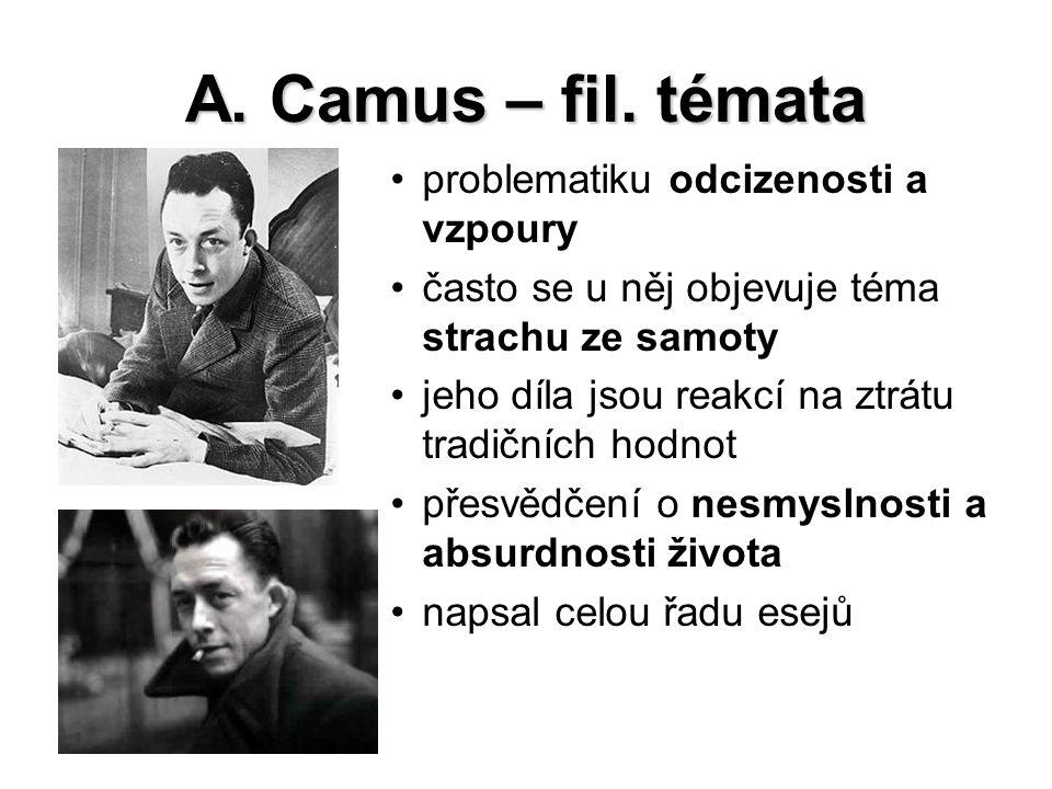 A. Camus – fil. témata problematiku odcizenosti a vzpoury