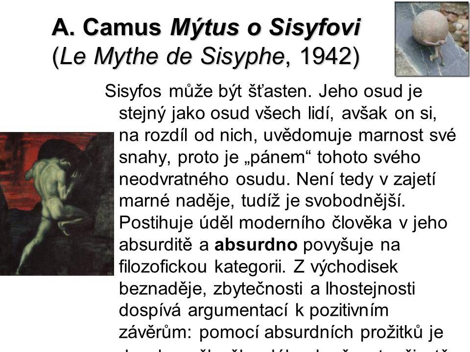 A. Camus Mýtus o Sisyfovi (Le Mythe de Sisyphe, 1942)