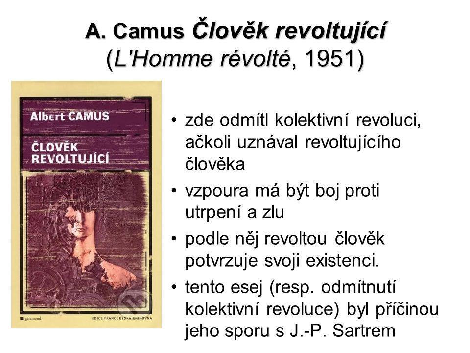 A. Camus Člověk revoltující (L Homme révolté, 1951)