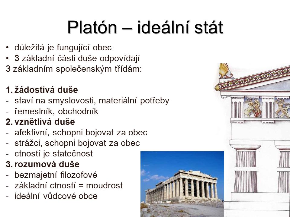 Platón – ideální stát důležitá je fungující obec
