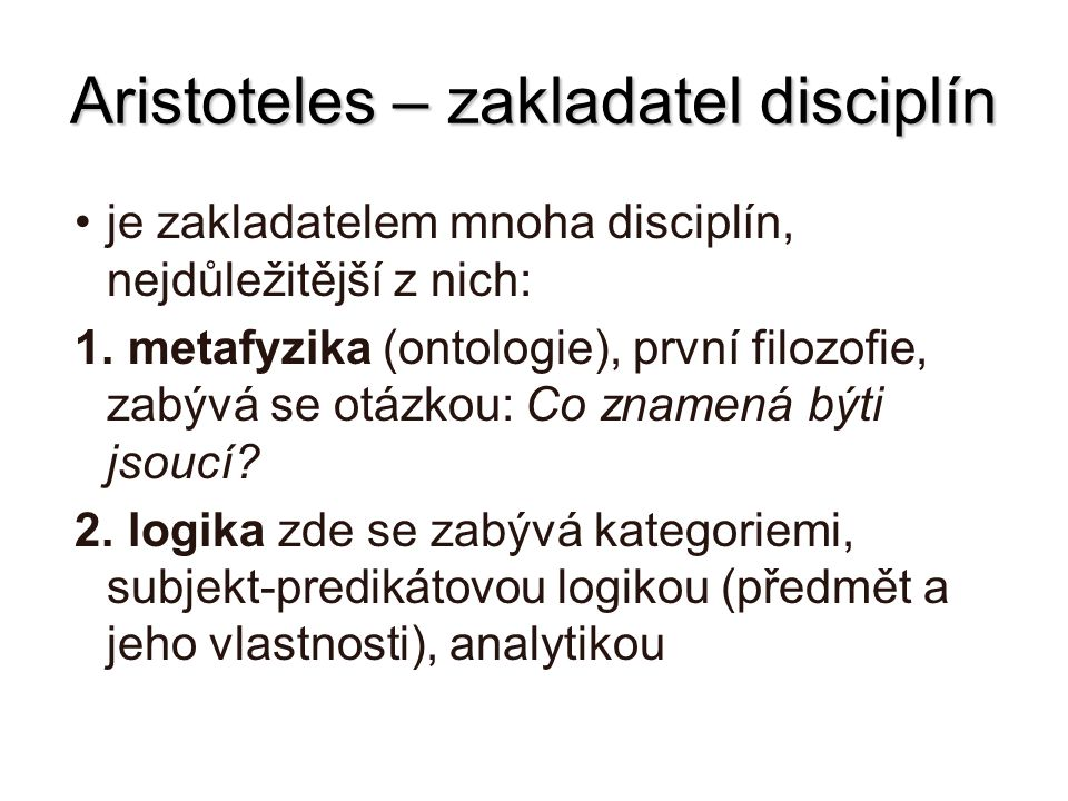 Aristoteles – zakladatel disciplín
