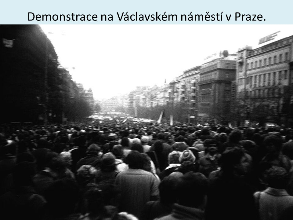 Demonstrace na Václavském náměstí v Praze.