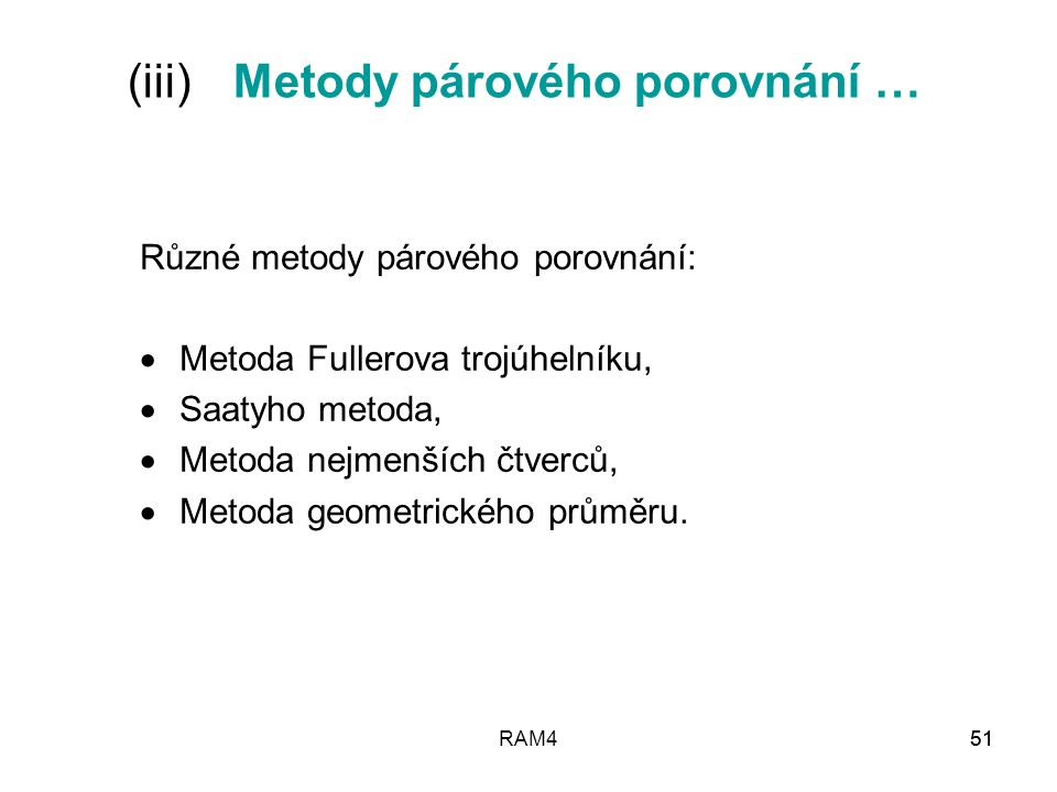 (iii) Metody párového porovnání …