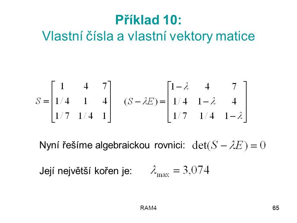 Příklad 10: Vlastní čísla a vlastní vektory matice