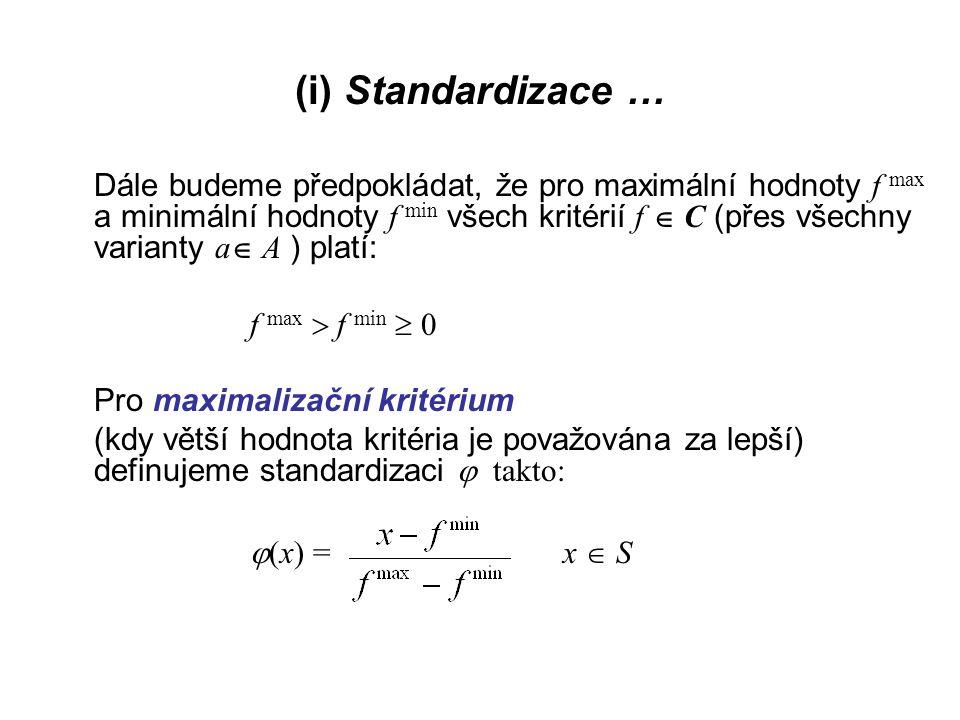 (i) Standardizace …