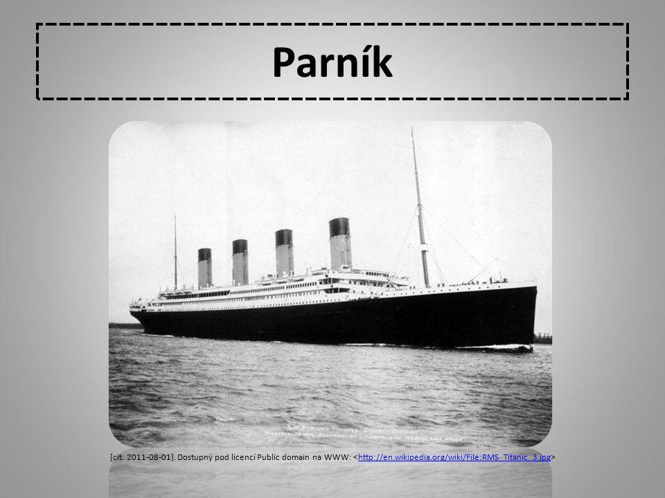 Parník http://en.wikipedia.org/wiki/File:RMS_Titanic_3.jpg 19