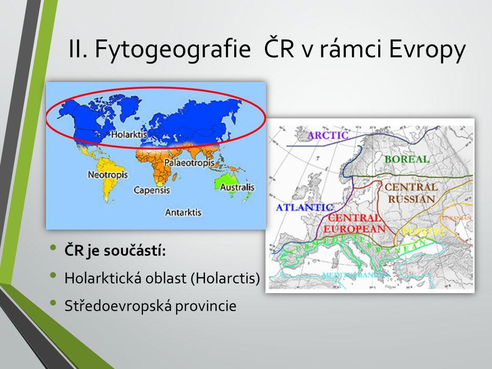 II. Fytogeografie ČR v rámci Evropy
