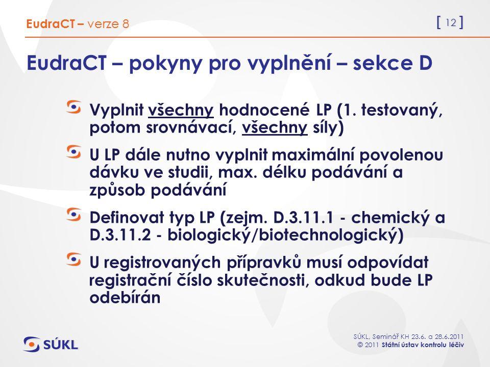 EudraCT – pokyny pro vyplnění – sekce D