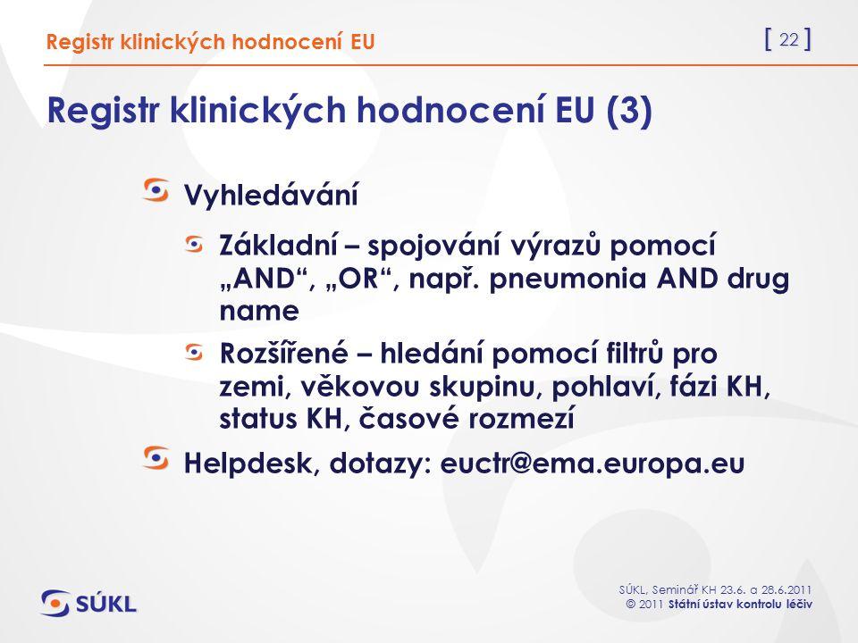 Registr klinických hodnocení EU (3)