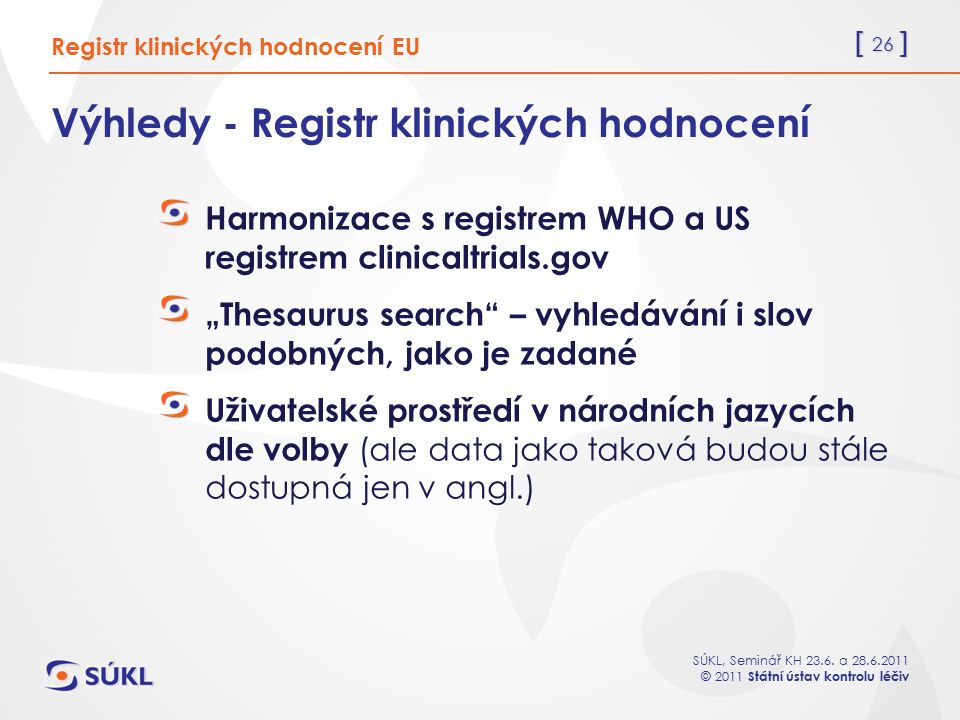 Výhledy - Registr klinických hodnocení
