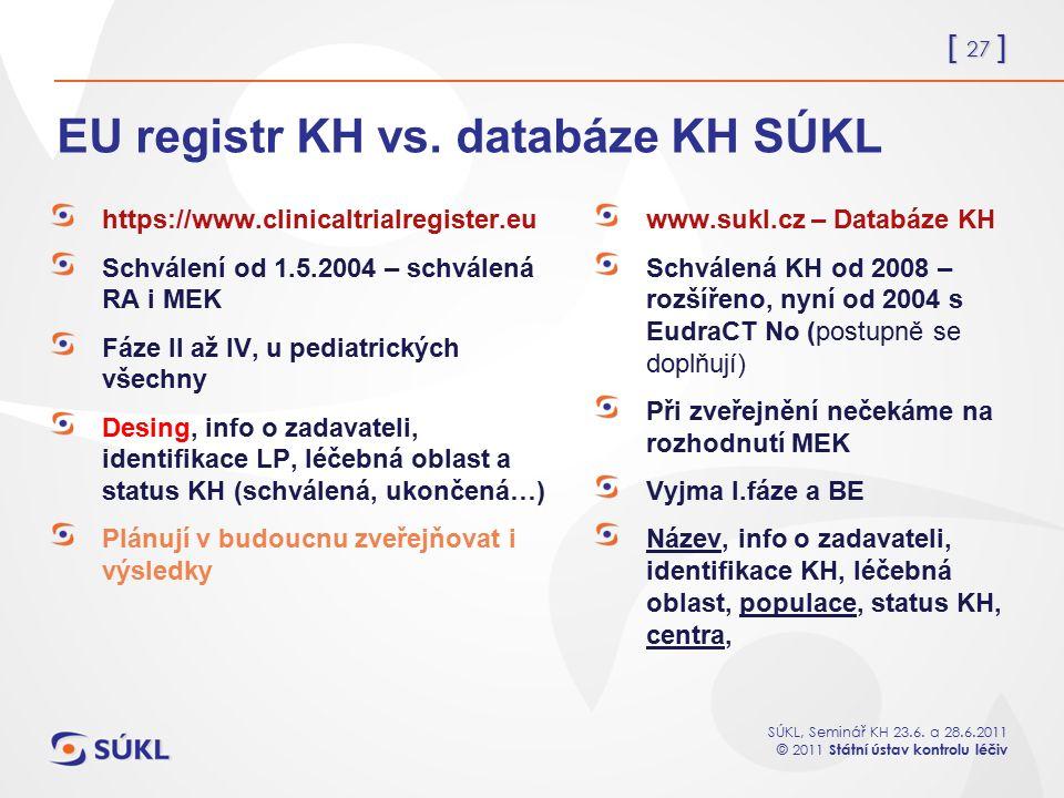 EU registr KH vs. databáze KH SÚKL