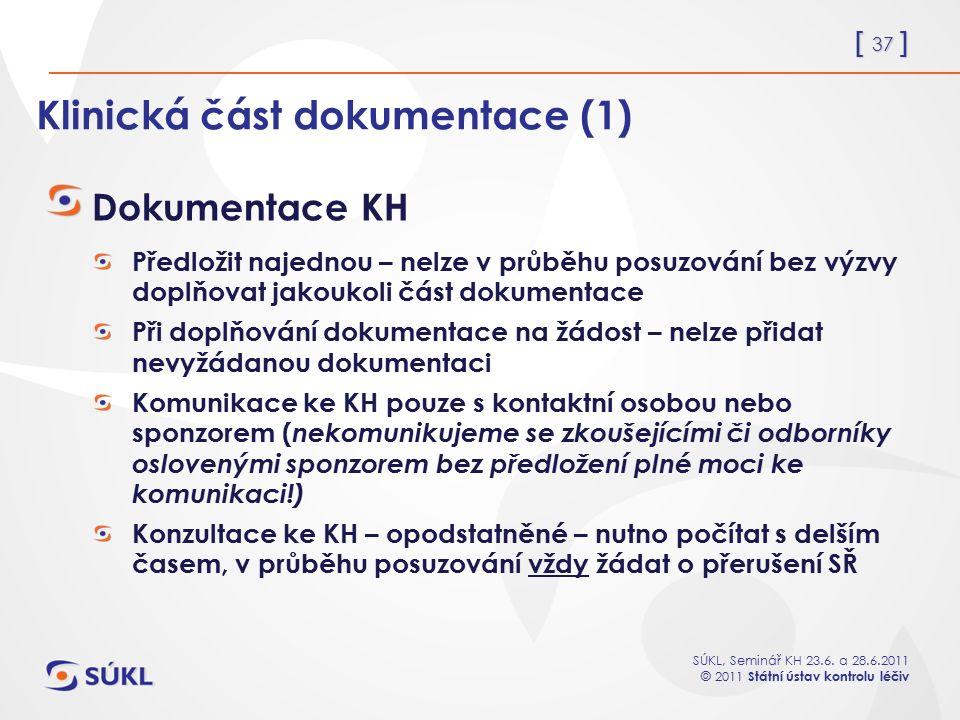 Klinická část dokumentace (1)