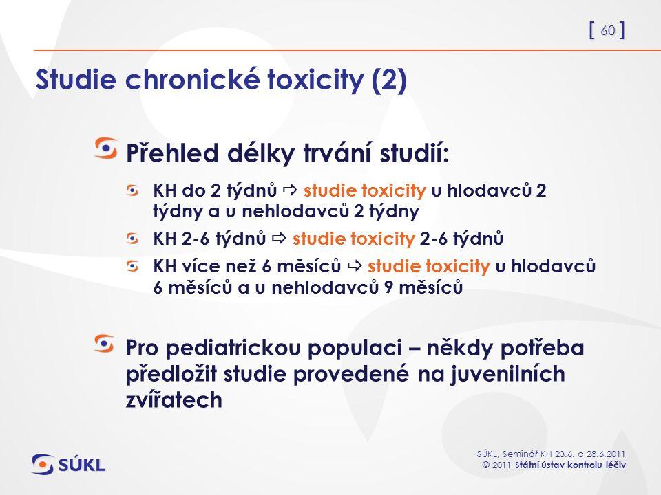 Studie chronické toxicity (2)