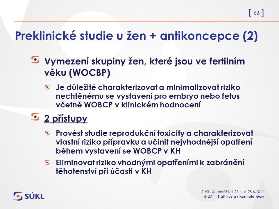 Preklinické studie u žen + antikoncepce (2)