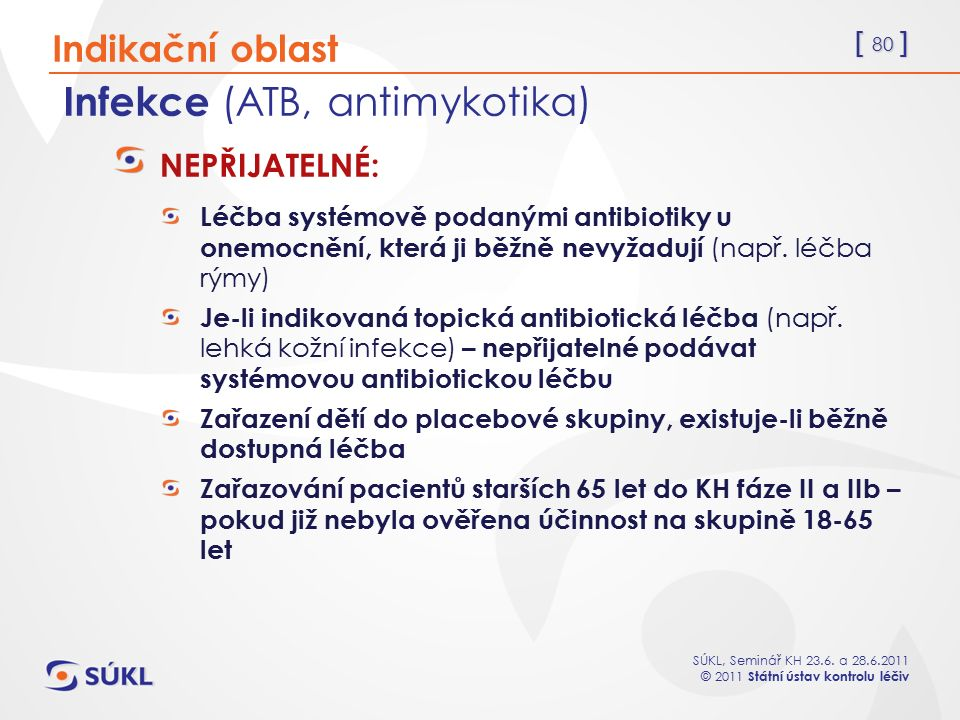 Infekce (ATB, antimykotika)